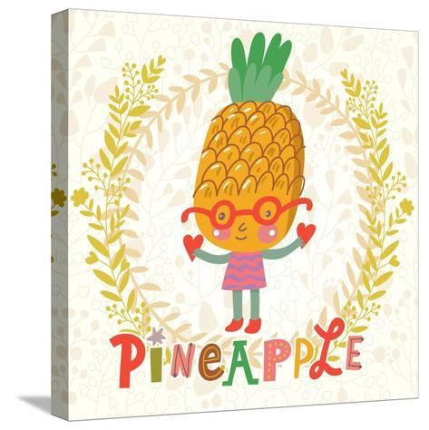Sweet Pineapple in Funny Cartoon Style. Healthy Concept Card in Vector. Stunning Tasty Background I-smilewithjul-Stretched Canvas Print