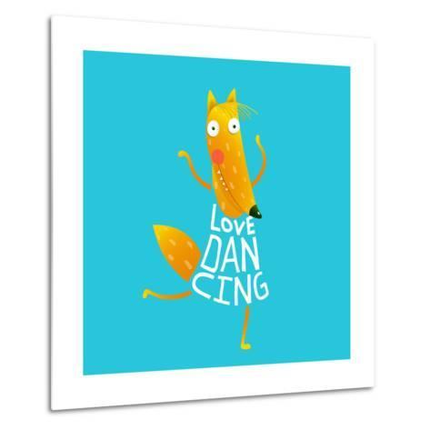 Smiling Orange Fox in Blue Dress Dancing with Text - Love Dancing. Hand Drawn Style. Cartoon Charac-Popmarleo-Metal Print