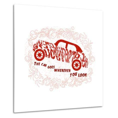 Drawn Typography Poster with a Motivational Quote about Cars. Suitable for Design T-Shirts, Bags, P-Liliya_ Mekhonoshina-Metal Print