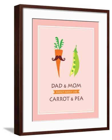 Dad and Mom are Perfect Match like Carrot and Pea- judilyn-Framed Art Print