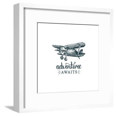 Adventure Awaits Motivational Quote. Vintage Retro Airplane Logo. Vector Typographic Inspirational-Vlada Young-Framed Art Print