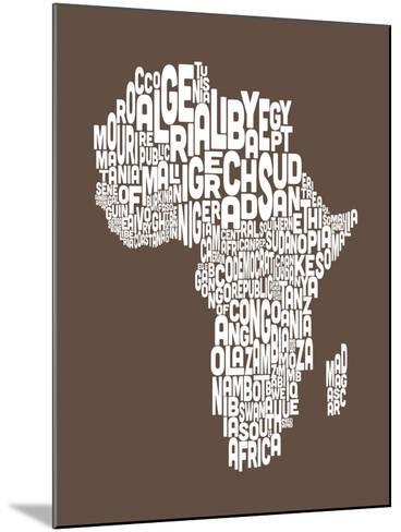 Map of Africa Map, Text Art-Michael Tompsett-Mounted Art Print
