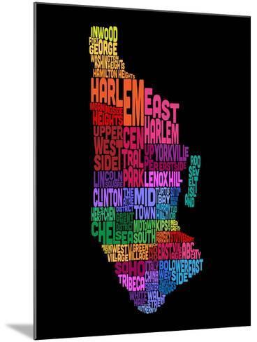 Manhattan New York Typography Text Map-Michael Tompsett-Mounted Art Print