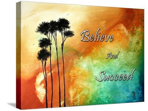 Believe and Succeed-Megan Aroon Duncanson-Stretched Canvas Print