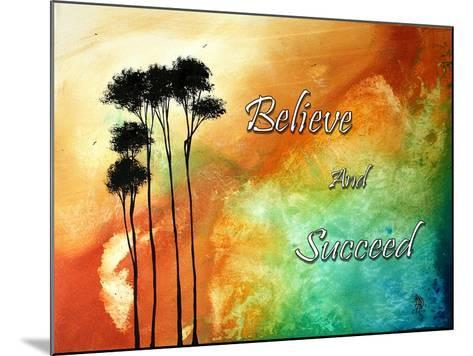 Believe and Succeed-Megan Aroon Duncanson-Mounted Art Print