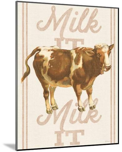 Milk it Milk it-Sue Schlabach-Mounted Art Print