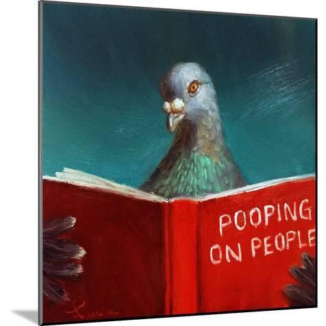 Pooping on People-Lucia Heffernan-Mounted Art Print