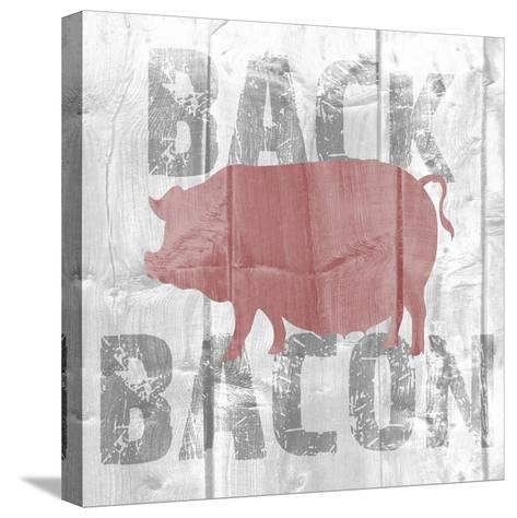 Back Bacon-Alicia Soave-Stretched Canvas Print
