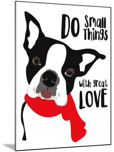 Do Small Things with Great Love-Ginger Oliphant-Mounted Art Print
