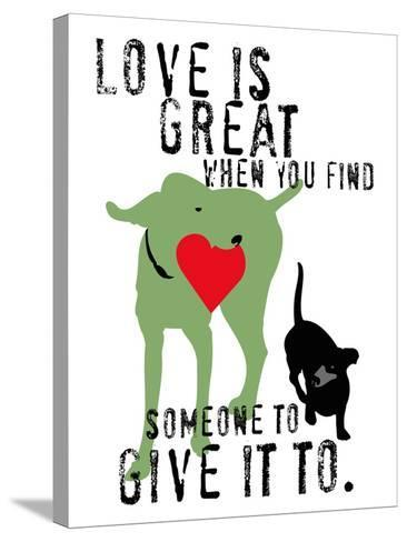Love Is Great-Ginger Oliphant-Stretched Canvas Print
