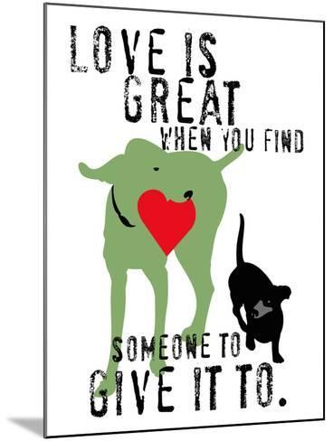 Love Is Great-Ginger Oliphant-Mounted Art Print