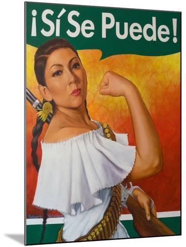 Rosita (¡Sí Se Puede!)-Robert Valadez-Mounted Art Print