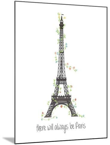 There Will Always Be Paris-Jan Weiss-Mounted Art Print