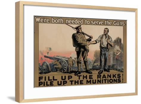 Center Warshaw Collection, Parliamentary Recruiting Committee Poster. FILL RANKS! PILE MUNITIONS.--Framed Art Print