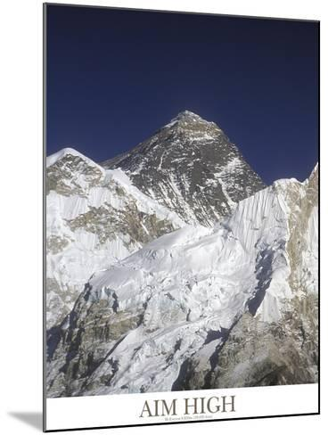 Aim High - Mt Everest-AdventureArt-Mounted Photographic Print
