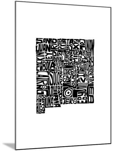 Typographic New Mexico-CAPow-Mounted Art Print