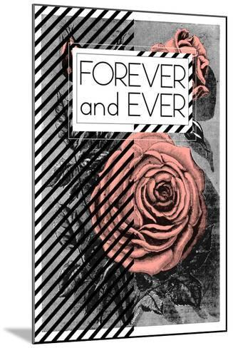Forever And Ever--Mounted Art Print