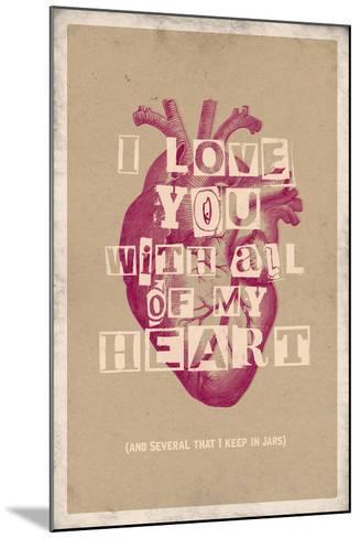 I Love You With All My Heart--Mounted Art Print