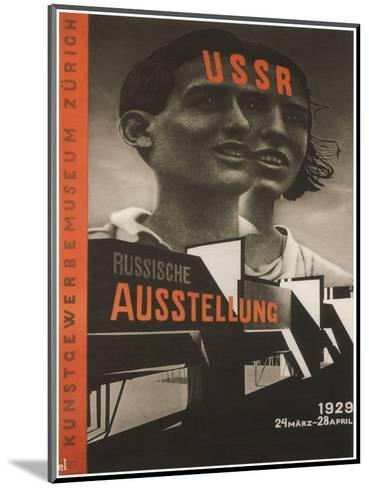 Poster for the Russian Exhibition in Zurich, 1929-El Lissitzky-Mounted Giclee Print