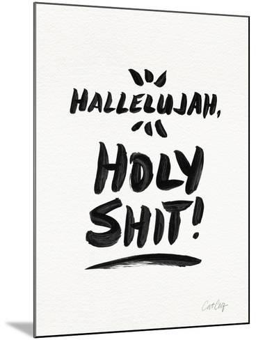 White Hallelujah Holy Shit-Cat Coquillette-Mounted Giclee Print