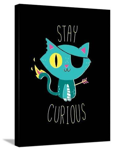 Stay Curious-Michael Buxton-Stretched Canvas Print