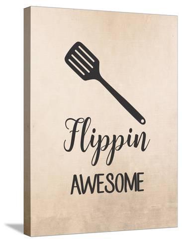 Flippin Awesome-Tamara Robinson-Stretched Canvas Print