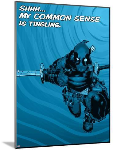Deadpool - Common Sense--Mounted Art Print