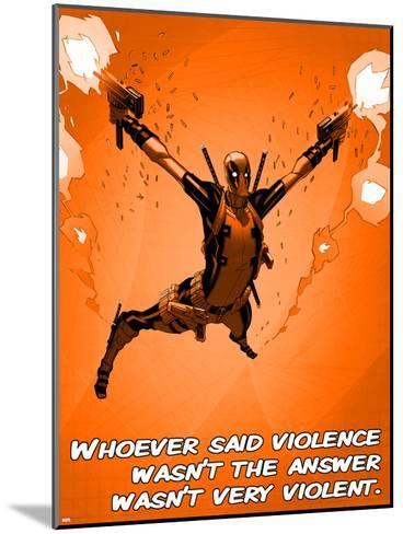 Deadpool - Violence--Mounted Art Print