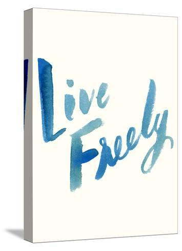 Blue Live Freely-Erin Lin-Stretched Canvas Print