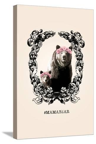 #MamaBear--Stretched Canvas Print