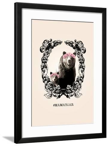 #MamaBear--Framed Art Print