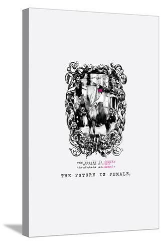 The Future is Female--Stretched Canvas Print