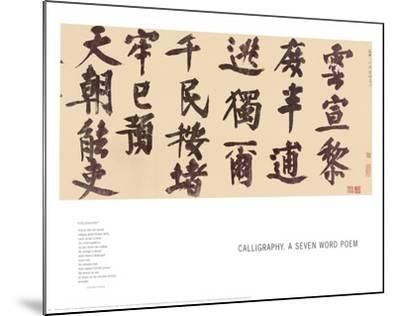 Calligraphy, a Seven Word Poem-Yeh-lu Ch'u-ts'ai-Mounted Art Print