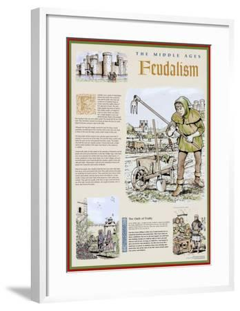 The Middle Ages - The Feudal System--Framed Art Print