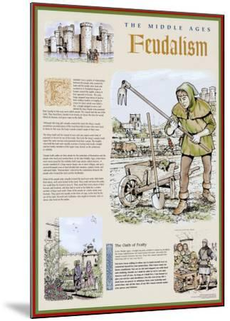 The Middle Ages - The Feudal System--Mounted Art Print