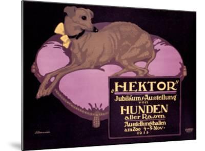 Hektor, Jubilaums-Austellung-Paul Scheurich-Mounted Giclee Print