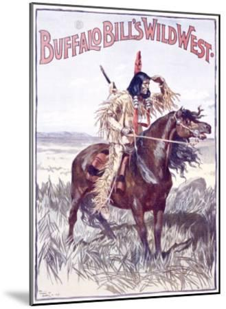 Buffalo Bill's Wild West, An American Indian--Mounted Giclee Print