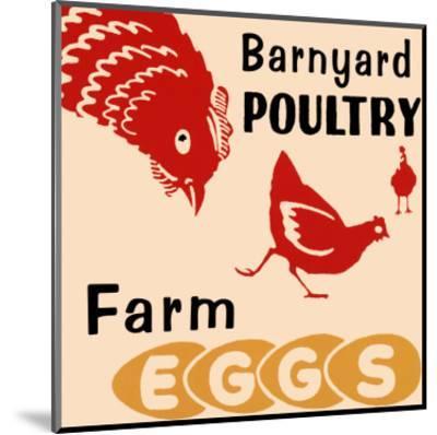 Barnyard Poultry-Farm Eggs--Mounted Art Print