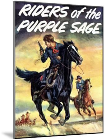 The Riders of the Puple Sage--Mounted Giclee Print