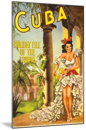 Cuba, Holiday Isle of the Tropics--Mounted Art Print