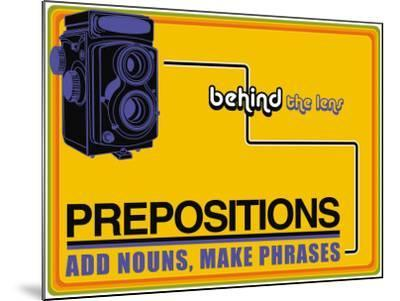 Prepositions--Mounted Art Print
