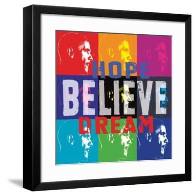 Barack Obama: Hope, Believe, Dream--Framed Art Print