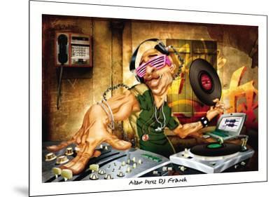DJ Frank-Adam Perez-Mounted Art Print