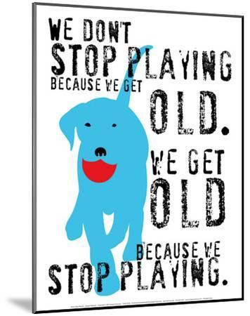 Don't Stop Playing-Ginger Oliphant-Mounted Art Print
