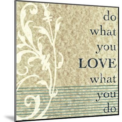 Do What You Love-John Spaeth-Mounted Art Print