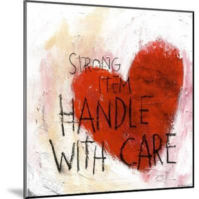 Handle With Care--Mounted Art Print