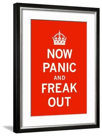 Now Panic and Freak Out-The Vintage Collection-Framed Art Print