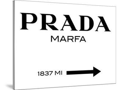 Prada Marfa Sign-Elmgreen and Dragset-Stretched Canvas Print