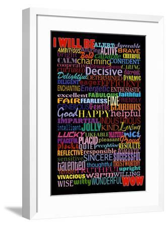 I Will Be (Motivational List) Art Poster Print--Framed Poster