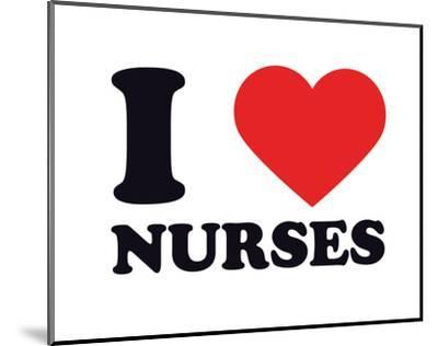 I Heart Nurses--Mounted Giclee Print